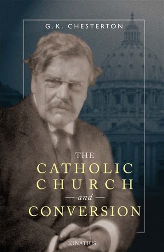 9781586170738: The Catholic Church and Conversion