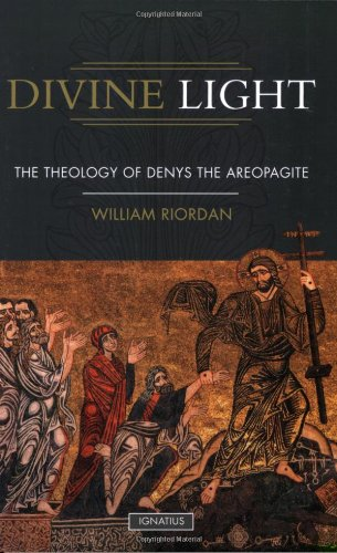 9781586171209: Divine Light: The Theology of Denys the Areopagite