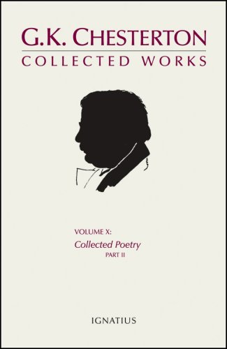9781586171575: The Collected Works of G. K. Chesterton (Collected Poetry), Vol. 10, Pt. 2