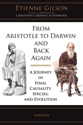 9781586171698: From Aristotle to Darwin and Back Again: A Journey in Final Causality, Species, and Evolution