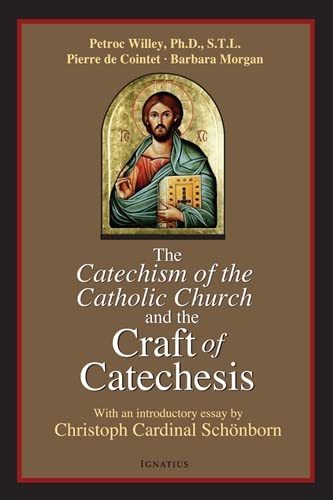 9781586172213: Catechism of the Catholic Church and the Craft of Catechesis