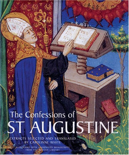 the confessions of st augustine a The confessions of st augustine by saint augustine translated and annotated by jg pilkington and a great selection of similar used, new and collectible books available now at abebookscom.