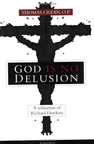 9781586172312: God is No Delusion: A Refutation of Richard Dawkins