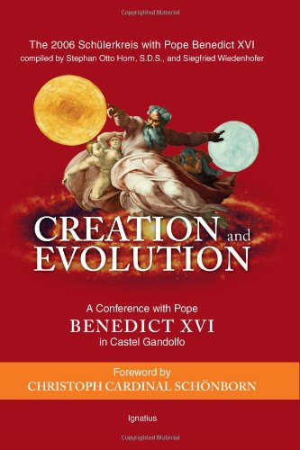 9781586172343: Creation and Evolution: A Conference with Pope Benedict XVI in Castel Gandolfo