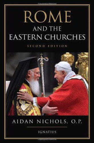 Rome and the Eastern Churches: Nichols, Op; Nichols, Aidan
