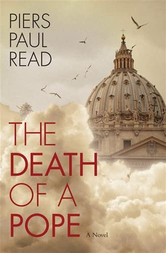 THE DEATH OF A POPE: Read, Piers Paul.