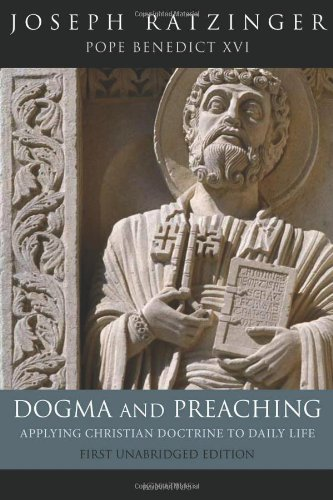 9781586173272: Dogma and Preaching: Applying Christian Doctrine to Daily Life