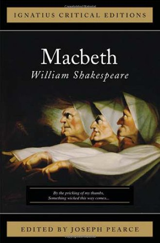 Macbeth (Ignatius Critical Editions): Shakespeare, William