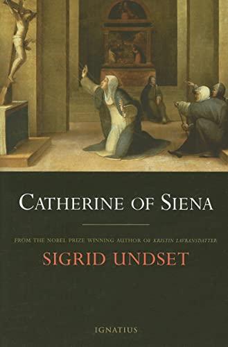 Catherine of Siena: Sigrid Undset