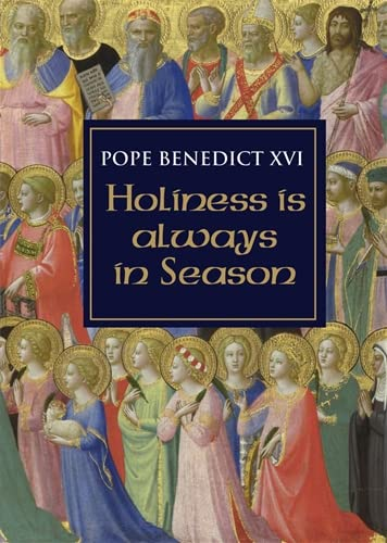 9781586174446: Holiness Is Always in Season