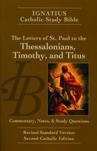 9781586174675: The Letters of St. Paul to the Thessalonians, Timothy, and Titus (2nd Ed.)