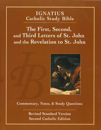 9781586174705: The First, Second and Third Letters of St. John and the Revelation to John (2nd Ed): Ignatius Catholic Study Bible (Ignatius Catholic Study Bible S)