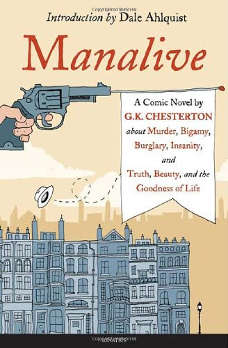 9781586174798: Manalive: A Novel