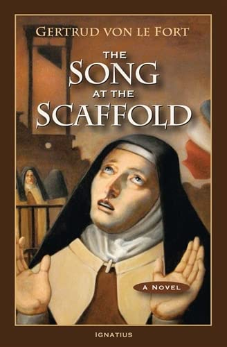 9781586175252: The Song at the Scaffold: A Novel