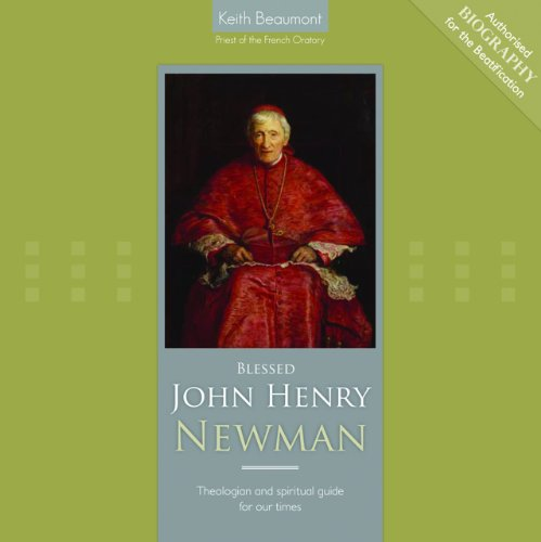 9781586175528: Blessed John Henry Newman: Theologian and Spiritual Guide for Our Times