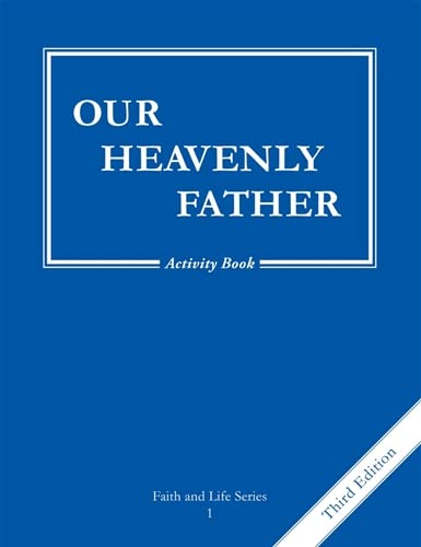 9781586175719: Our Heavenly Father: Activity Grade 1 (The Faith and Life Series)