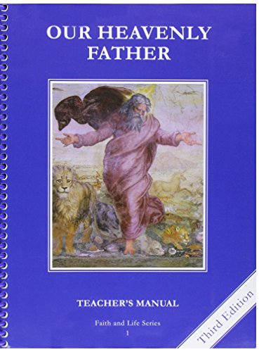 9781586175795: Our Heavenly Father Teacher's Manual 1st Grade