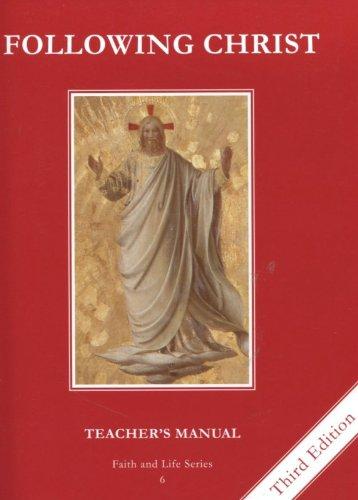 9781586175849: Following Christ: Teacher's Manual Grade 6 (Faith & Life)