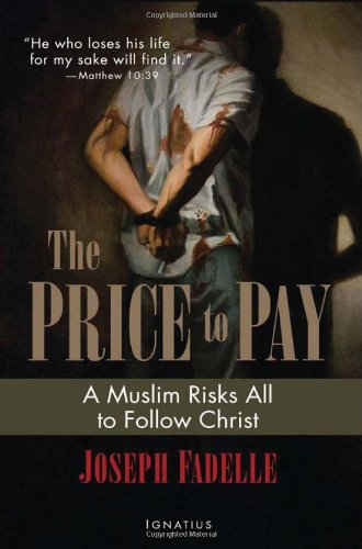 9781586175993: The Price to Pay: A Muslim Risks All to Follow Christ