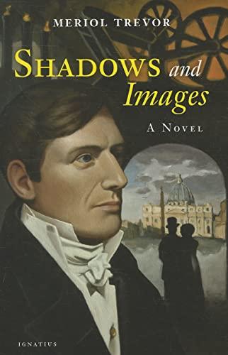 Shadows and Images: Trevor, Meriol