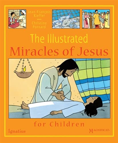 9781586176501: The Illustrated Miracles of Jesus