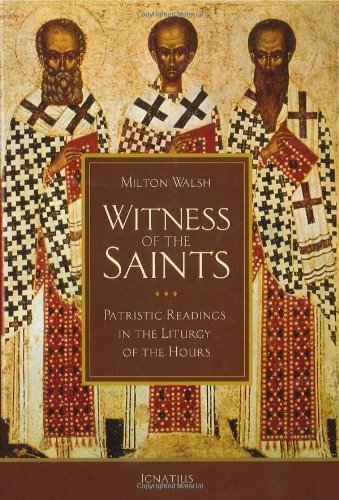9781586176624: Witness of the Saints: Patristic Readings in the Liturgy of the Hours