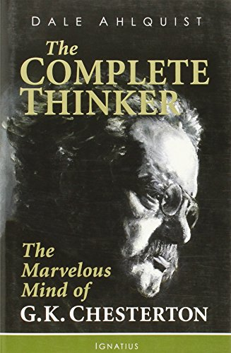9781586176754: The Complete Thinker: The Marvelous Mind of G.K. Chesterton
