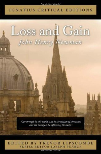 9781586177058: Loss and Gain (Ignatius Critical Editions)