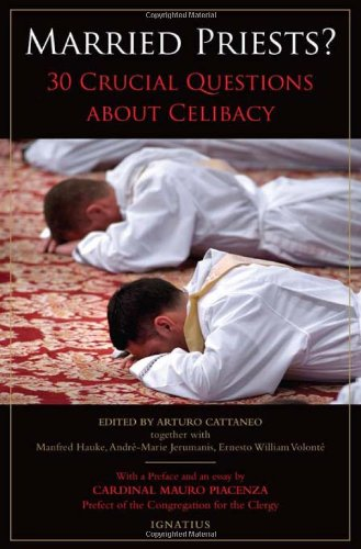 9781586177256: Married Priests?: 30 Crucial Questions about Celibacy