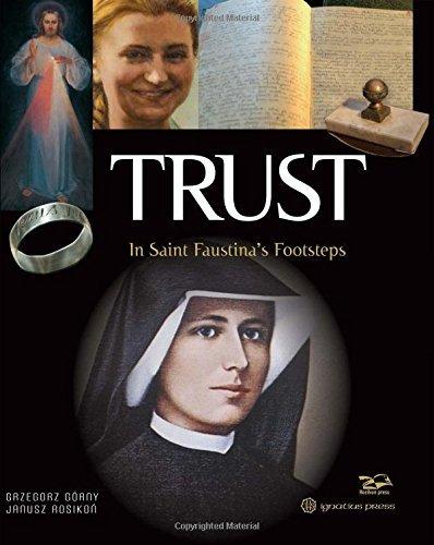 Trust: In Saint Faustina's Footsteps (Hardcover): Grzegorz Gorny