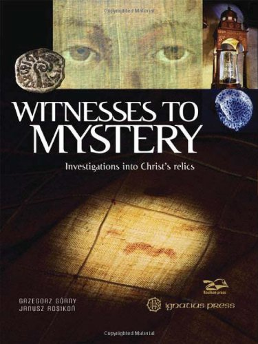 9781586178444: Witnesses to Mystery: Investigations Into Christ's Relics