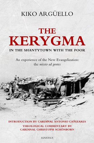 9781586178604: The Kerygma: In the Shantytown with the Poor: In the Shantytown with the Poor: An Experience of the New Evangelization: The Missio Ad Gentes