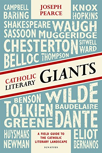 9781586179441: Catholic Literary Giants: A Field Guide to the Catholic Literary Landscape