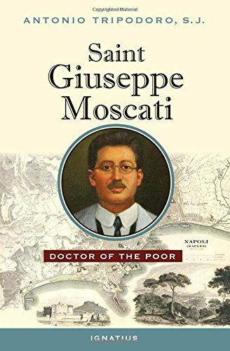 9781586179458: Saint Giuseppe Moscati: Doctor of the Poor