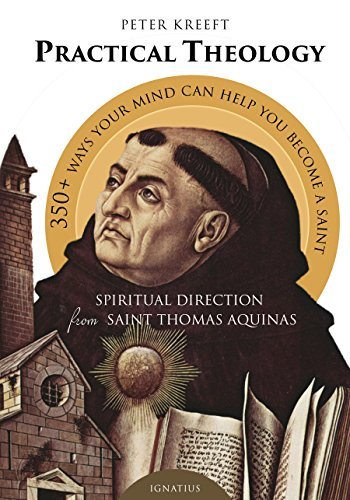 9781586179687: Practical Theology: Spiritual Direction from St. Thomas Aquinas