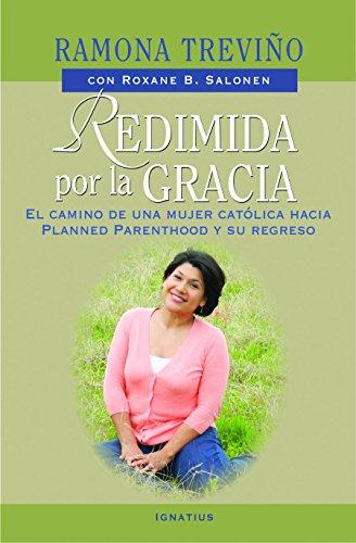 Redimida por la gracia: Treviño, Ramona; Salonen, Roxane
