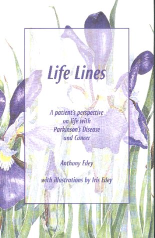 9781586190125: Life Lines - a patient's perspective in humorous verse on life with Parkinson's Disease and Cancer