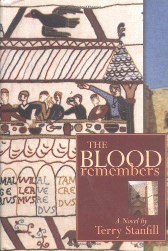The Blood Remembers: Stanfill, Terry