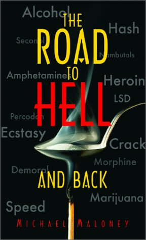 The Road to Hell and Back (1586190377) by Maloney, Michael