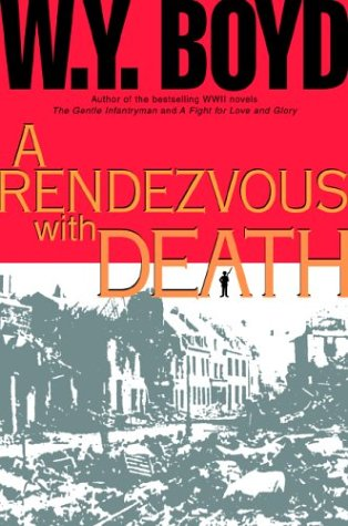 A Rendezvous With Death: Boyd, W.Y.; Boyd, Bill