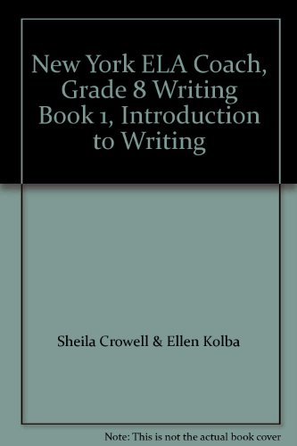 9781586200534: New York ELA Coach, Grade 8 Writing Book 1, Introduction to Writing