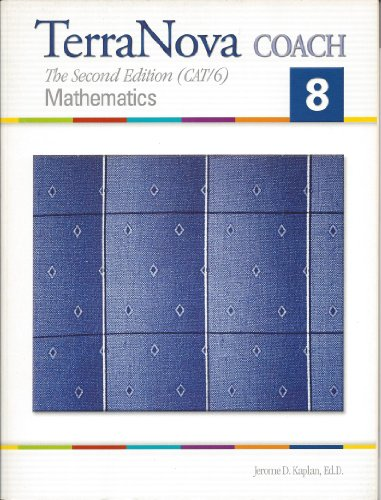 TerraNova Coach The Second Edition Mathematics Grade 8 with Answer Key: Jerome D.Kaplan Ed.D