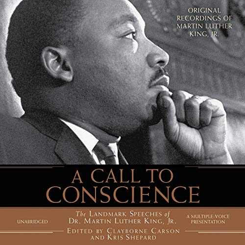 9781586210465: A Call to Conscience: The Landmark Speeches of Dr. Martin Luther King, Jr.