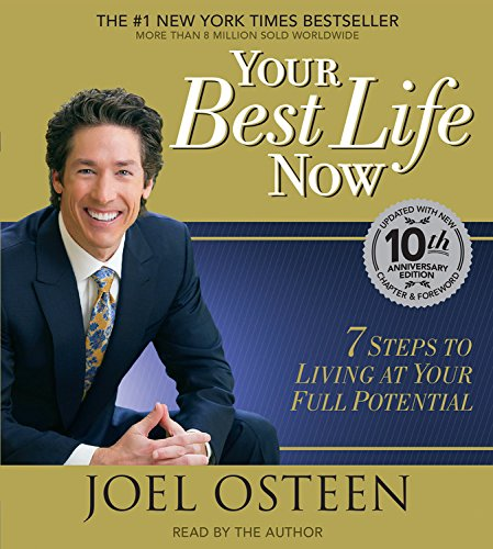 Your Best Life Now: 7 Steps to Living at Your Full Potential (1586216554) by Joel Osteen