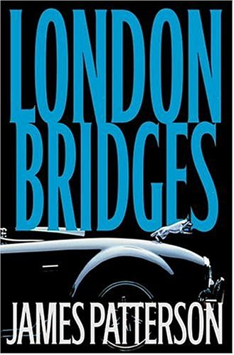 9781586217129: London Bridges (Alex Cross Novels)