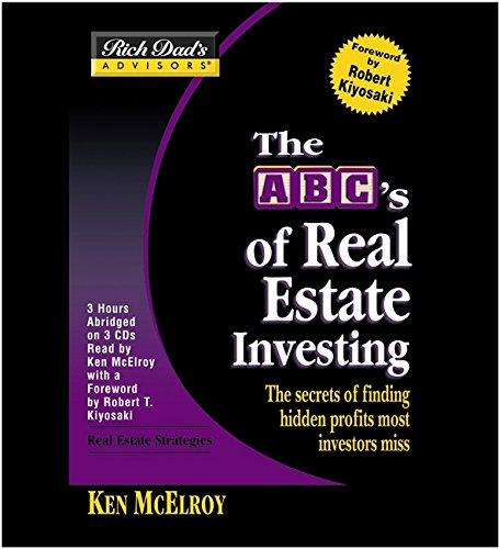 9781586217358: Rich Dad's Advisors: The ABCs of Real Estate Investing: The Secrets of Finding Hidden Profits Most Investors Miss: ABC Real Estate Investing
