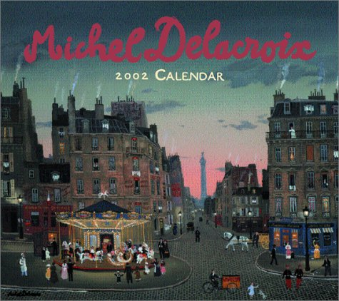 9781586253950: The Michel Delacroix 2002 Wall Calendar