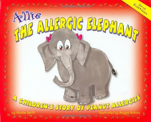 9781586280536: Allie the Allergic Elephant: A Children's Story of Peanut Allergies