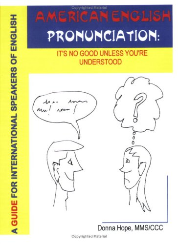 9781586310509: American English Pronunciation: It's No Good Unless You're Understood (Complete program - 2nd Edition)
