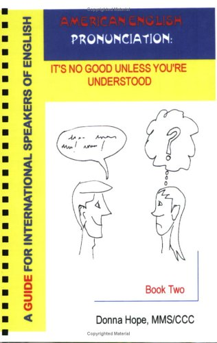 9781586310547: American English Pronunciation: It's No Good Unless You're Understood (Book Two - 2nd Edition)